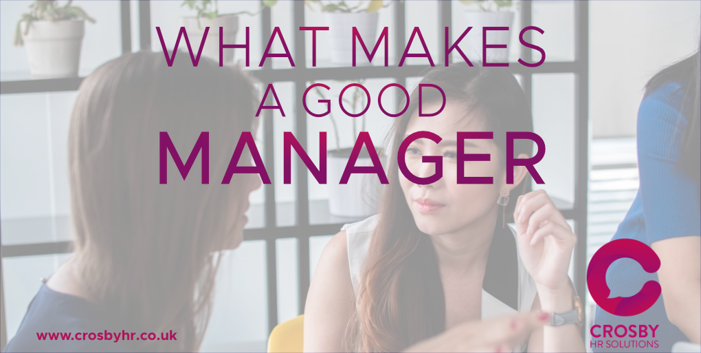 What makes a good manager?