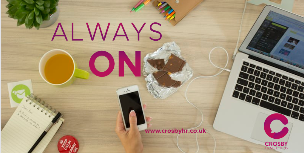 'Always-on' – Is it good or bad for your company?