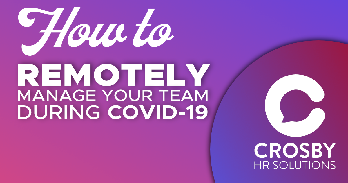 How to remotely manage your team during Covid-19